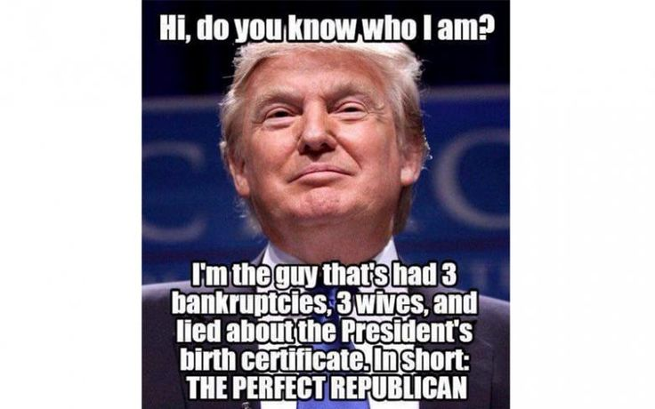 perfect republican 10 donald trump memes to get you in the voting mood likesharetweet